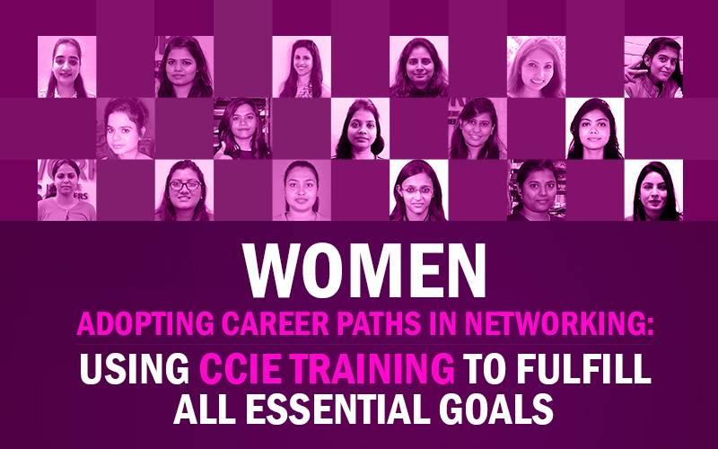 Women Success Stories after Cisco CCIE Certification Training from Network Bulls