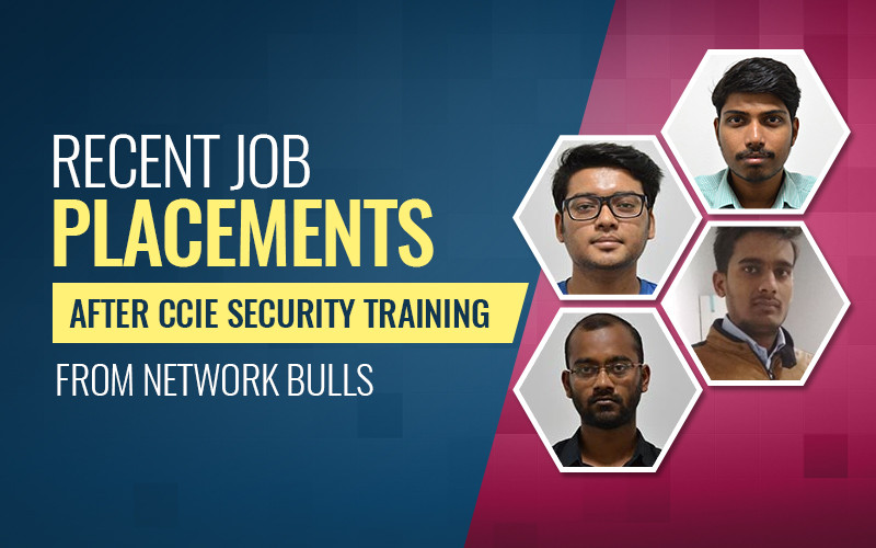 Record Breaking Job Placements After CCIE Security Training From Network Bulls