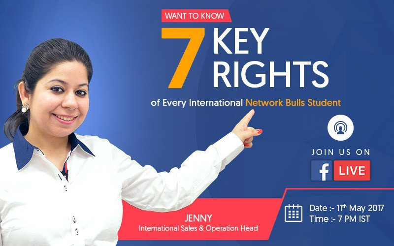 """7 Key Rights of Network Bulls' International Students"" FB Live with Jenny (International Sales & Operations Head)"