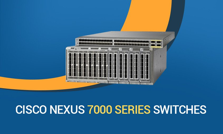All you need to know about Cisco Nexus 7000 series Switches #NBTech A20