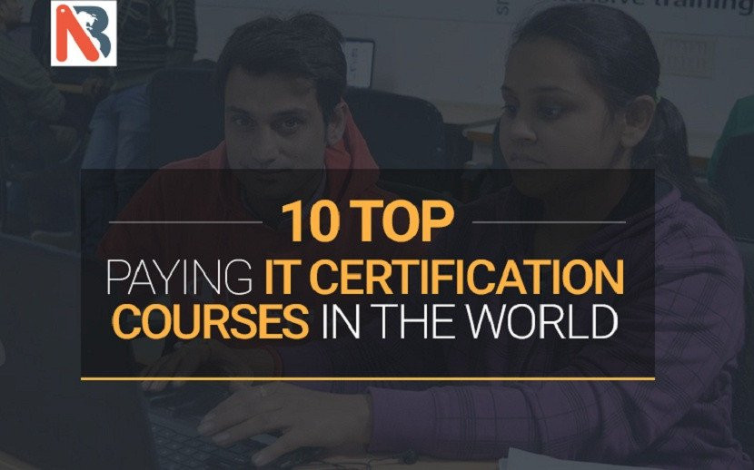 10 Top Paying IT Certification Courses in the World