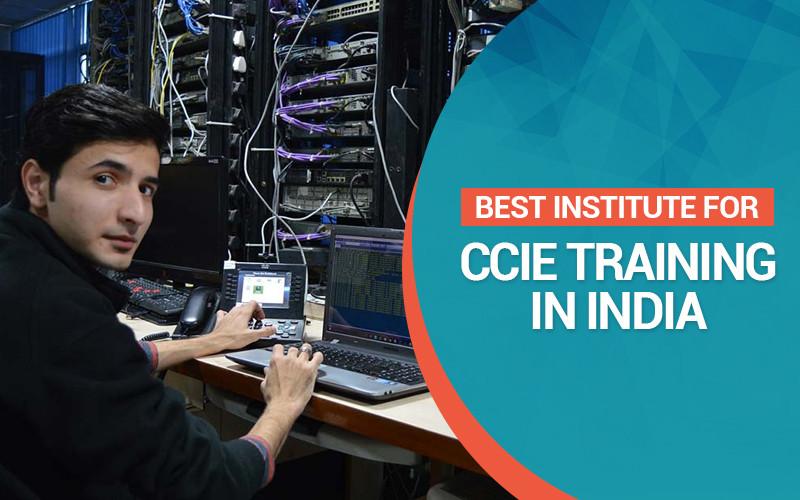 Best Institute for CCIE Training in India
