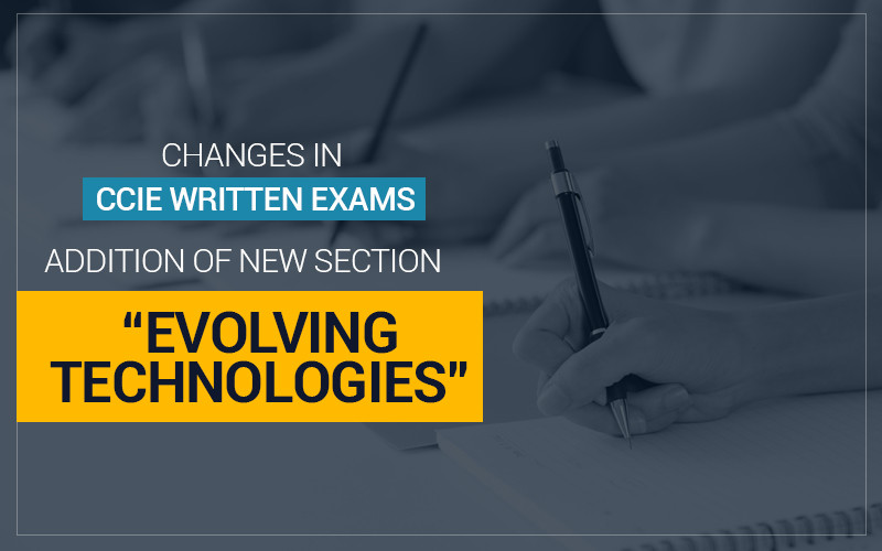 Changes in CCIE written exams - Addition of New Section