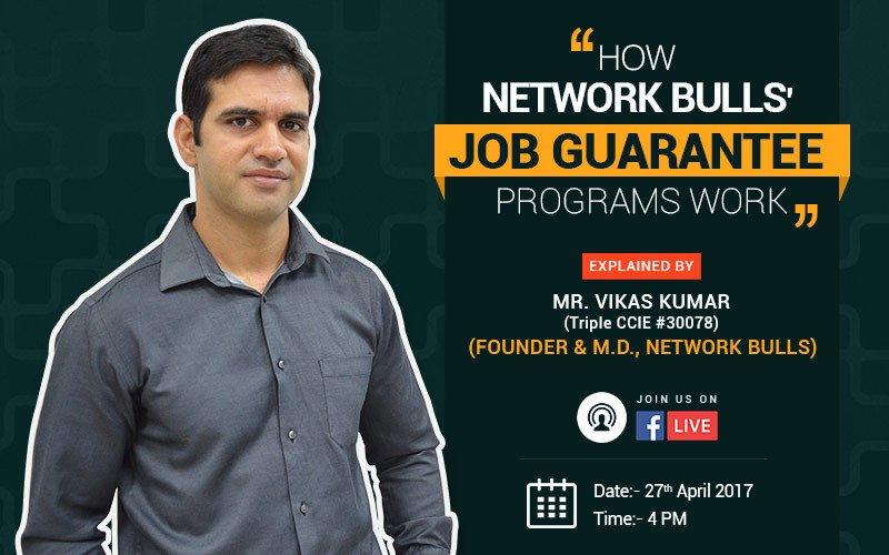 FB Live with Mr. Vikas, Founder & MD NB - How Network Bulls Job Guarantee Program Works?