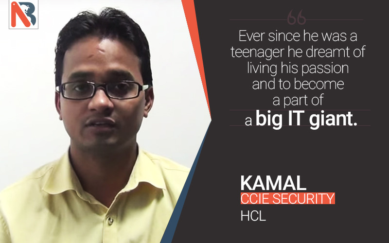 Kamal Kumar Speaks about Network Bulls CCIE Training & Job Placement @ HCL