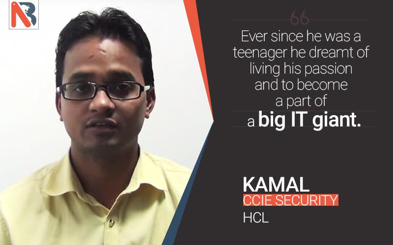 Kamal Kumar Speaks about Network Bulls CCIE Training & Job Placement @ HCL