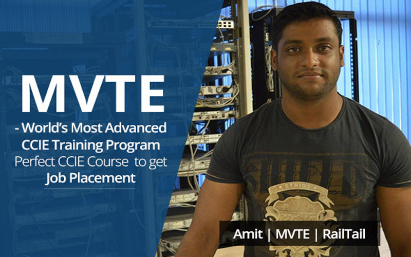 MVTE - World's Most Advanced CCIE Training Program, Perfect CCIE Course to get Job Placement