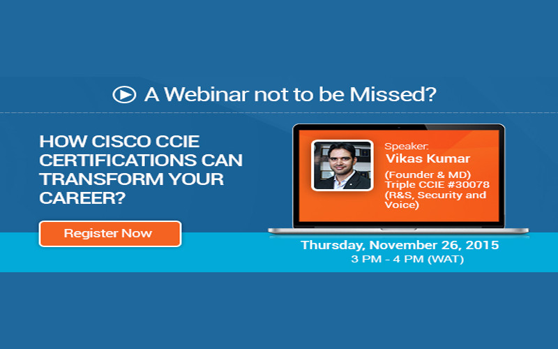 [NB Webinar Series] - How Cisco CCIE Certifications Can Transform Your Career?