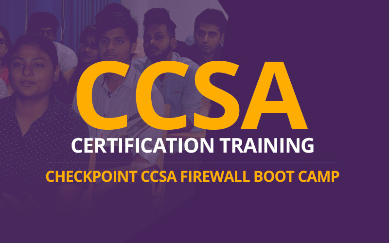 CCSA Certification Training | Checkpoint CCSA Firewall Boot Camp