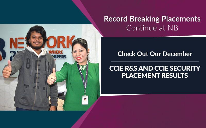 Record Breaking Placements Continue - Check Out Our December CCIE R&S and CCIE Security Placement Results