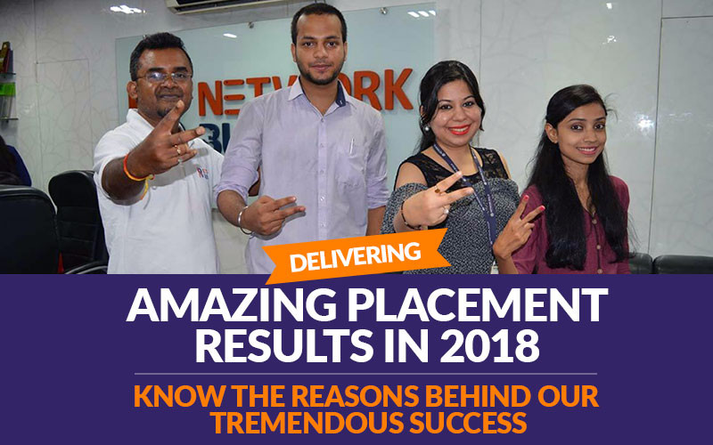 Delivering Amazing Placement Results in 2018 - Know the Reasons behind our Tremendous Success