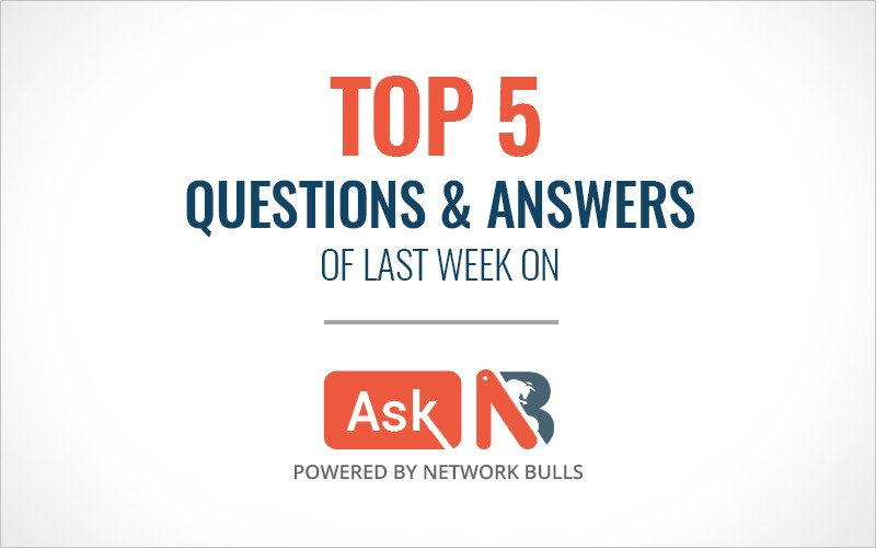 Top 5 Questions & Answers of Last Week on Ask NB