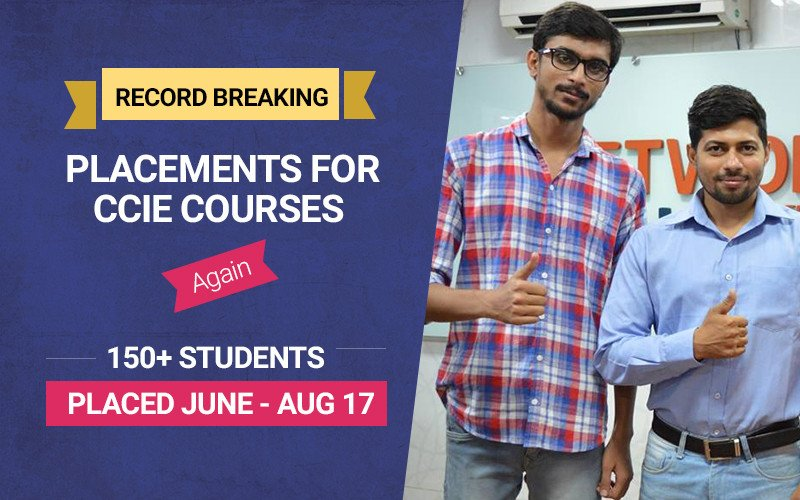 Network Bulls Delivers Record Breaking Placements for CCIE Courses Again | 150+ Students Placed June - Aug 17