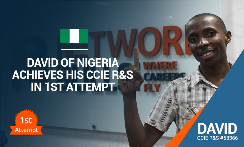 David of Nigeria achieves his CCIE R&S #53366 in 1st attempt, Shares Network Bulls CCIE R&S Training Reviews