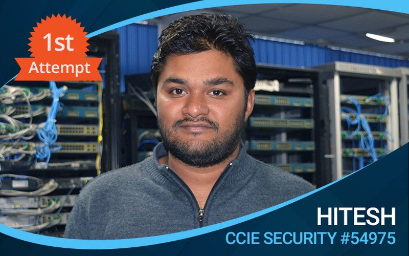 How Network Bulls helped Hitesh to Clear CCIE Security exam in 1st attempt?