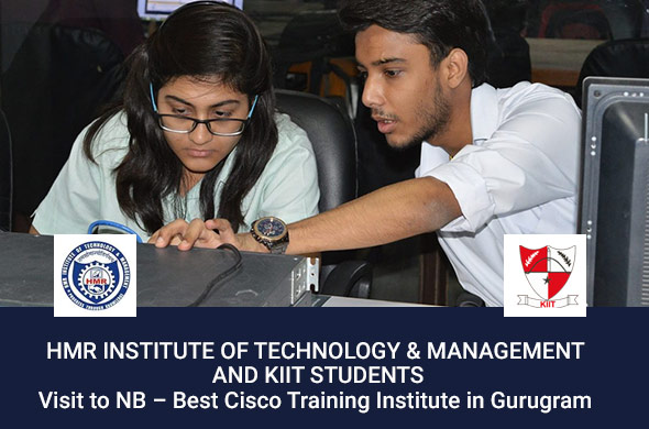 HMR Institute of Technology & Management and KIIT Students visit to NB - Best Cisco Training Institute in Gurugram