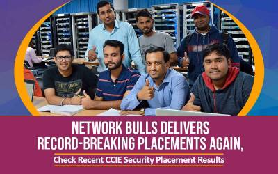 Network Bulls Delivers Record-Breaking Placements Again, Check Recent CCIE Security Placement Results