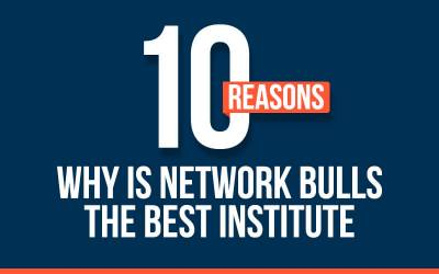 10 Reasons Why Network Bulls is the Best Institute for CCIE Training in India